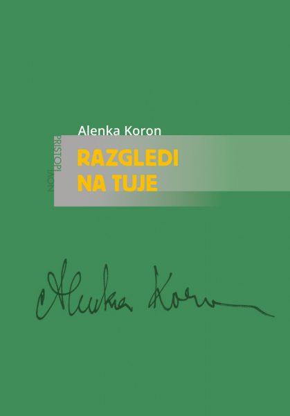 Alenka Koron: Razgledi na tuje