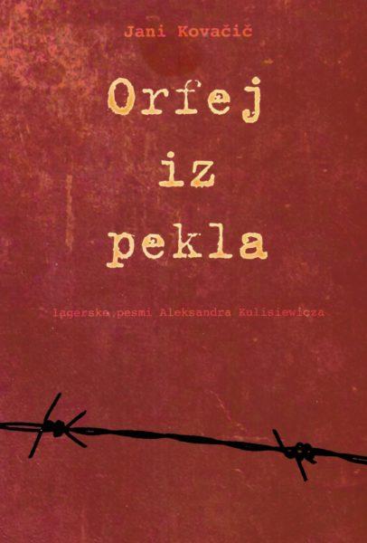 Jani Kovačič, Orfej iz pekla