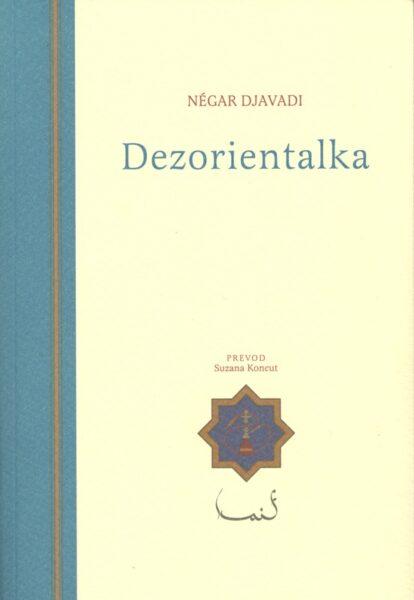Négar Djavadi, Dezorientalka