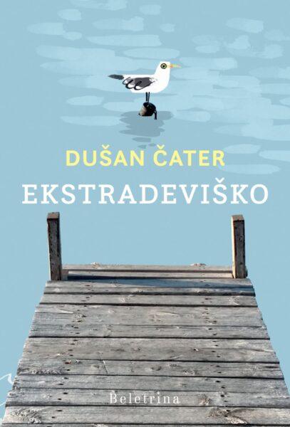 Dušan Čater, Ekstradeviško