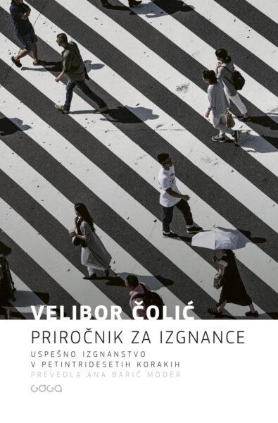 Velibor Čolić, Priročnik za izgnance