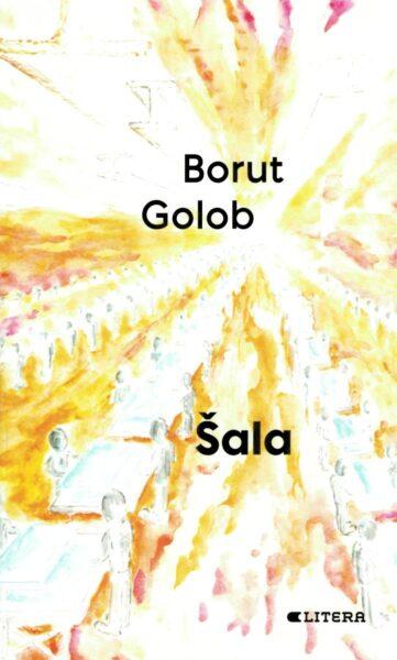Borut Golob, Šala