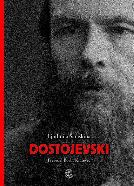 Saraskina, Dostojevski