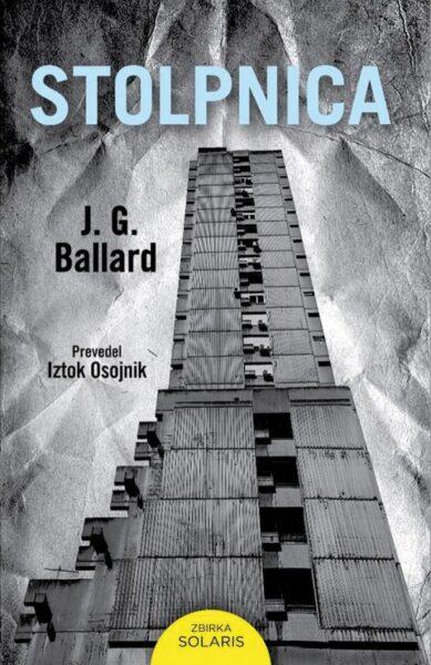 J. G. Ballard, Stolpnica