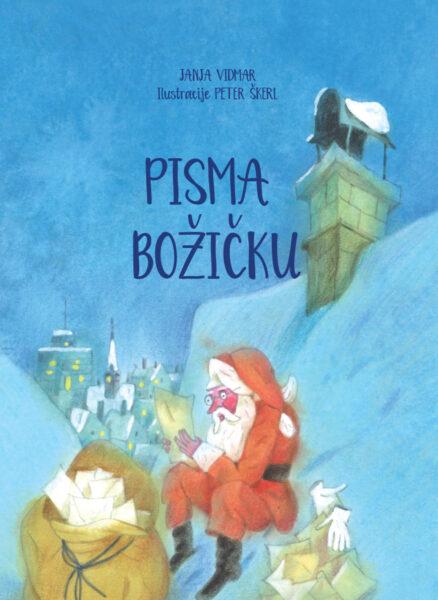 Janja Vidmar, Peter Škerl, Pisma Božičku