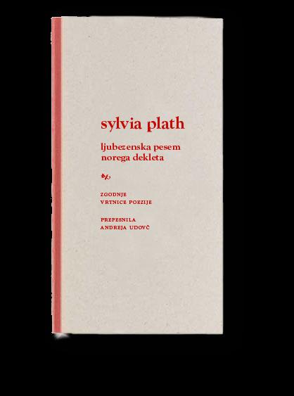 Sylvia Plath, Ljubezenska pesem norega dekleta