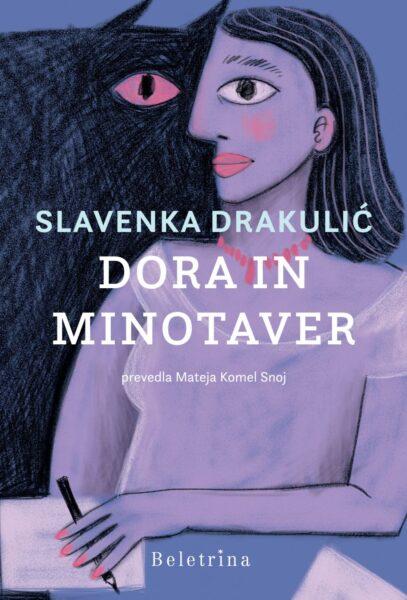Slavenka Drakulić, Dora in Minotaver
