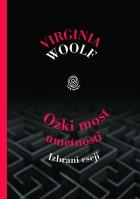 Virginia Woolf: Ozki most umetnosti