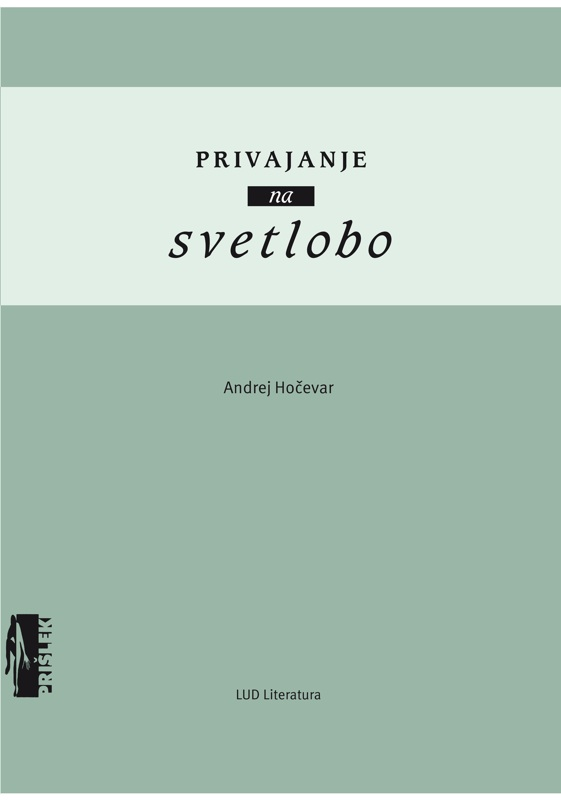 Andrej Hočevar: Privajanje na svetlobo