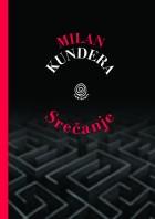 Milan Kundera: Srečanje