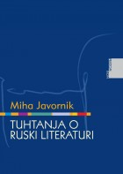 Miha Javornik: Tuhtanja o ruski literaturi