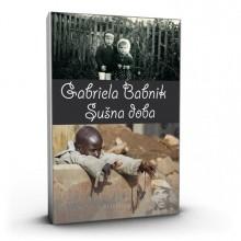 Gabriela Babnik: Sušna doba