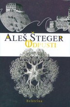 Aleš Šteger: Odpusti