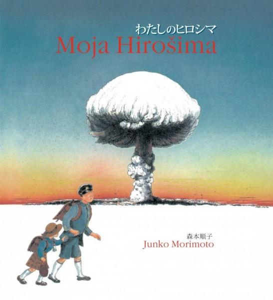 Junko Morimoto: Moja Hirošima