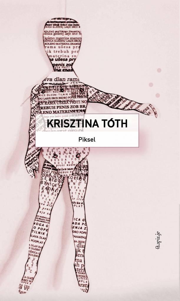 Krisztina Tóth: Piksel
