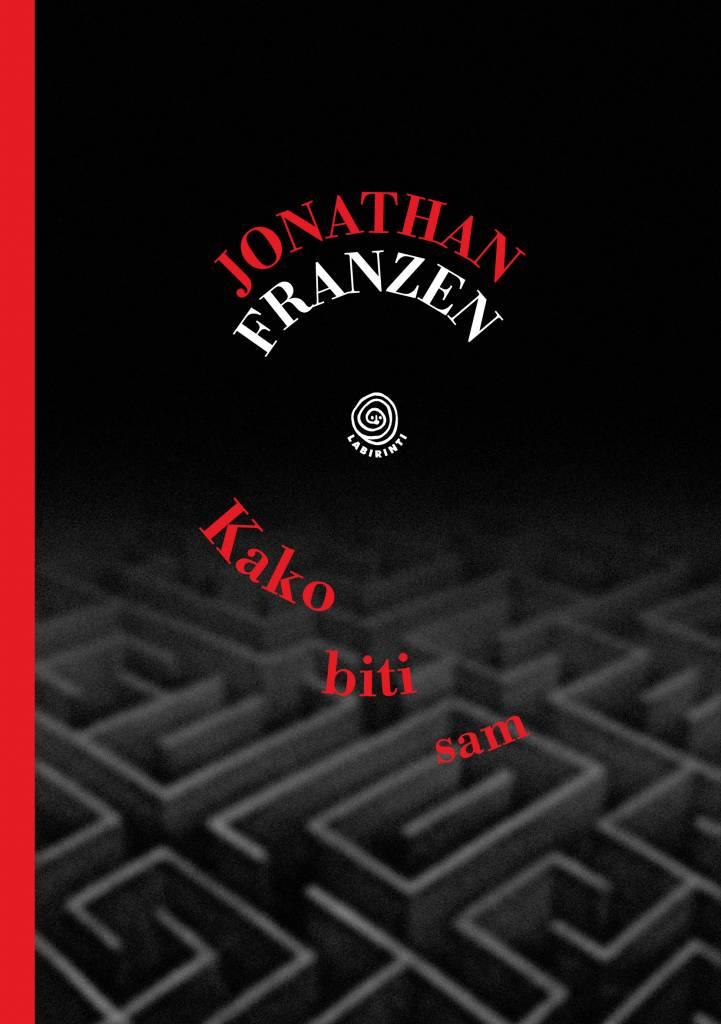 Jonathan Franzen: Kako biti sam