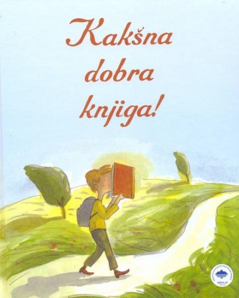 Kakšna dobra knjiga!/Kakva dobra knjiga!