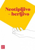 Neotipljivo – berljivo