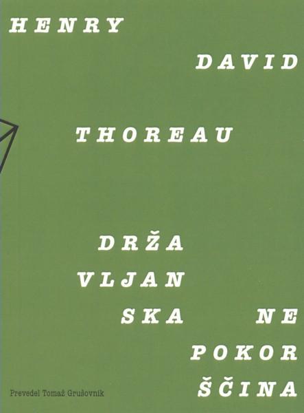 Henry David Thoreau - Državljanska nepokorščina