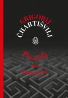 Grigorij Čhartišvili: Pisatelj in samomor