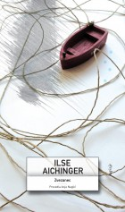 Ilse Aichinger: Zvezanec