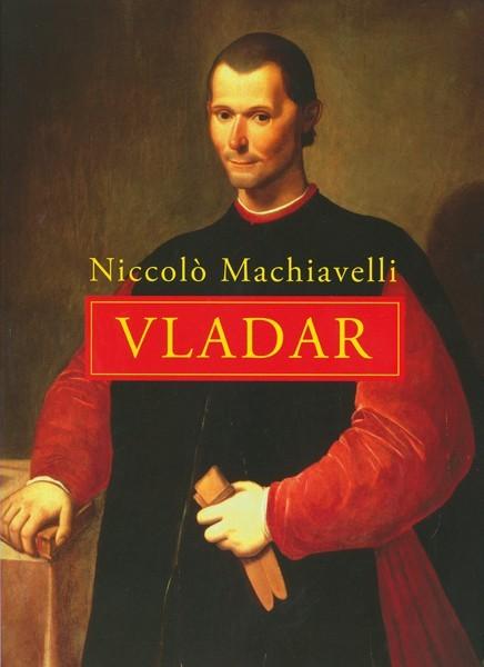 Niccolò Machiavelli - Vladar