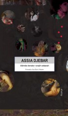 Assia Djebar: Alžirske ženske v svojih sobanah