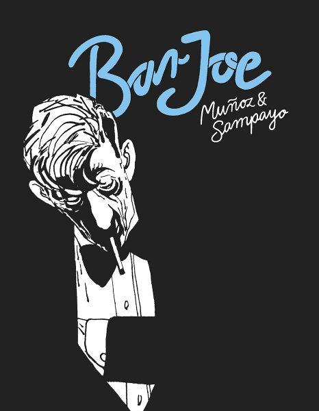 José Muñoz in Carlos Sampayo, Bar Joe