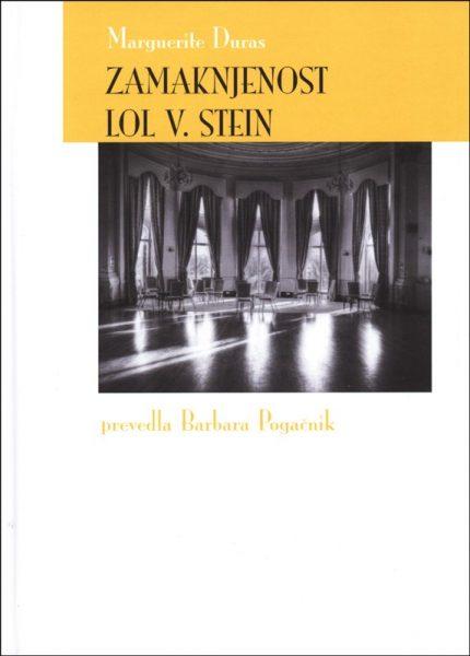 Marguerite Duras, Zamaknjenost Lol V. Stein