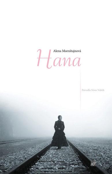 Alena Mornštajnova, Hana