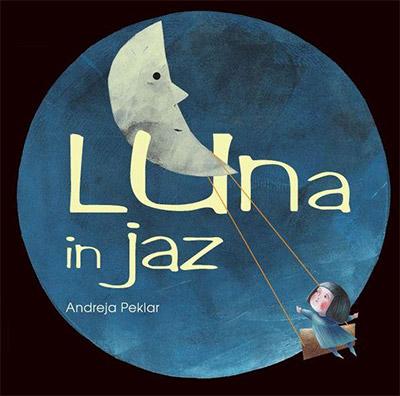 Andreja Peklar, Luna in jaz