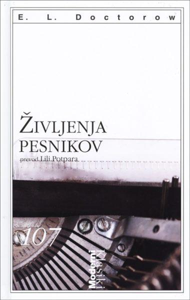 E. L. Doctorow, Življenja pesnikov