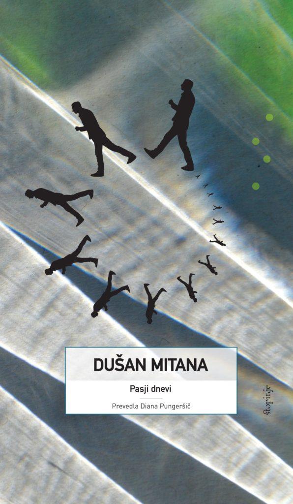 Dušan Mitana: Pasji dnevi