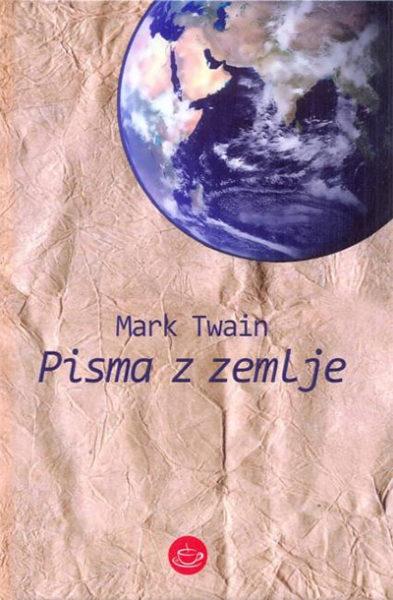 Mark Twain, Pisma z zemlje