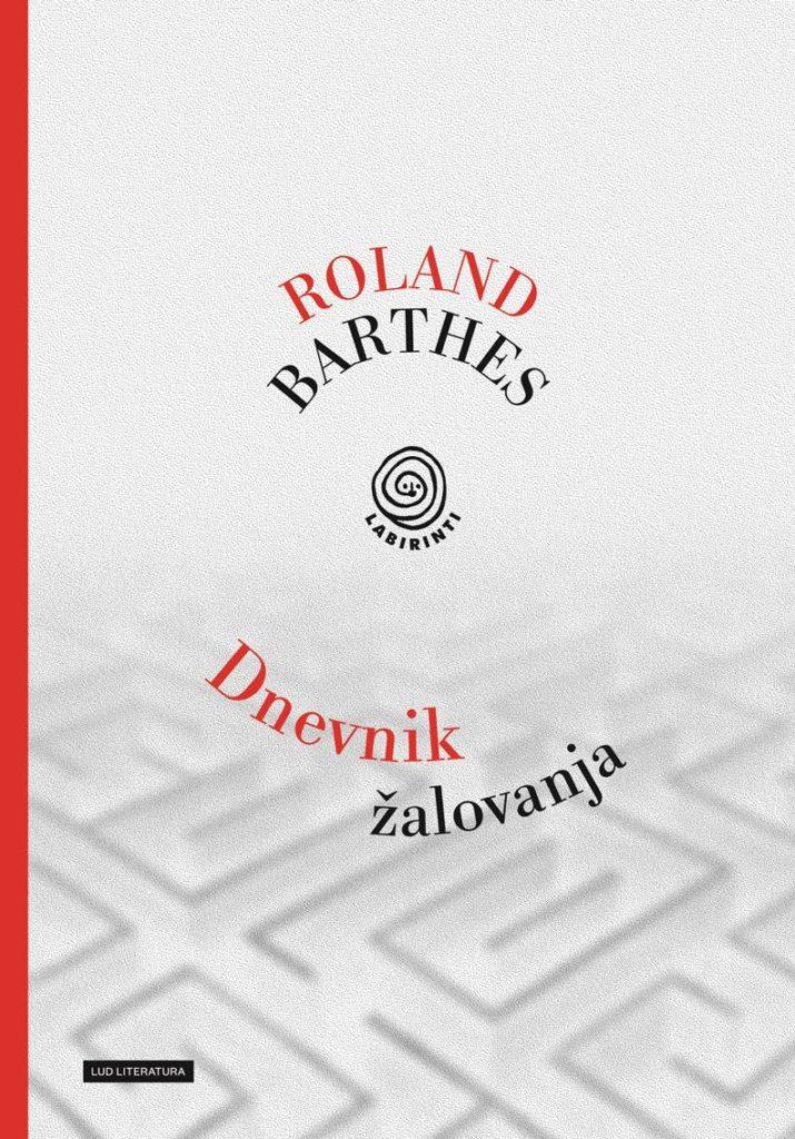 Roland Barthes, Dnevnik žalovanja