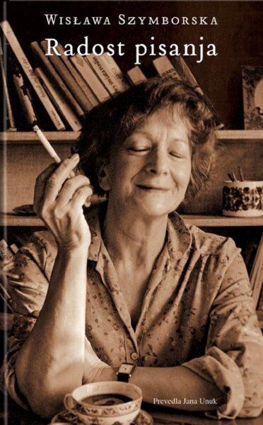 Wisława Szymborska, Radost pisanja