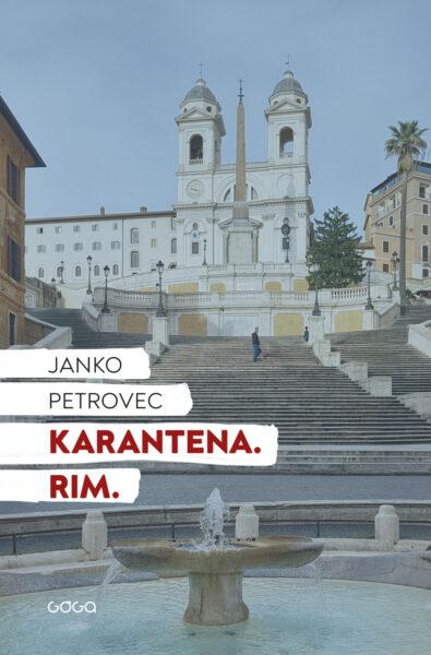 Janko Petrovec, Karantena. Rim
