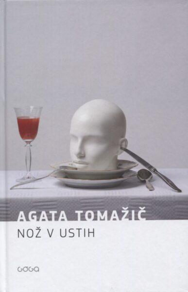 Agata Tomažič, Nož v ustih
