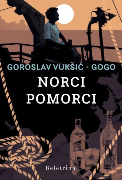 Goroslav Vukšić, Norci pomorci