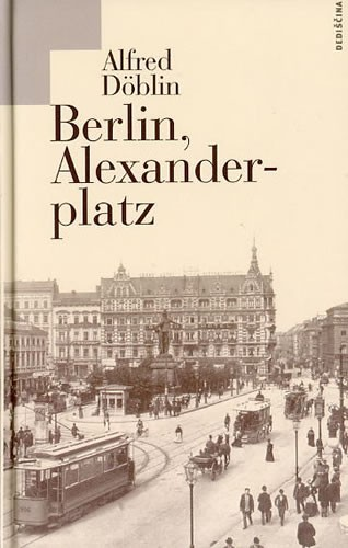 Alfred Döblin, Berlin, Alexanderplatz