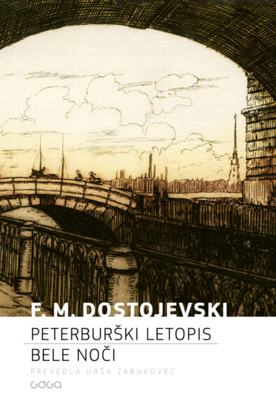 Dostojevski, Peterburški letopis; Bele noči