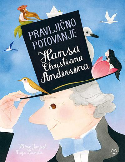 Janisch in Kastelic, Pravljično potovanje Hansa Christiana Andersena